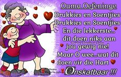 Ouma Oefeninge Afrikaanse Quotes, Family Guy, Wees, Grandmothers, Grandchildren, Fictional Characters, Birthday, Report Cards, Summer Recipes