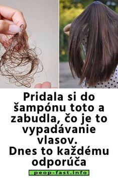 Pridala si do šampónu toto a zabudla, čo je to vypadávanie vlasov. Dnes to každému odporúča