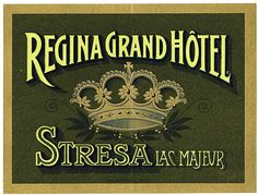 Early Richter & Co. luggage label for the Regina Grand Hotel in Stresa Italy.