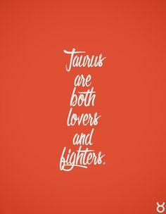 Taurus are both lovers and bighters. Taurus | Taurus Quotes | Taurus Zodiac…