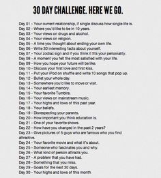 30 day challenge. Could be a journal/writing challenge.