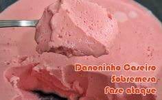 receita danoninho caseiro light dukan Clean Recipes, Low Carb Recipes, Sweet Recipes, Healthy Recipes, Healthy Food, Dukan Diet Attack Phase, Blood Type Diet, Low Calorie Desserts, Sugar Free Desserts