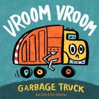 Cover image for Vroom Vroom Garbage Truck Little Truck, Abc Activities, Books 2018, Garbage Truck, Toddler Books, Vroom Vroom, Used Books, Troy, The Book