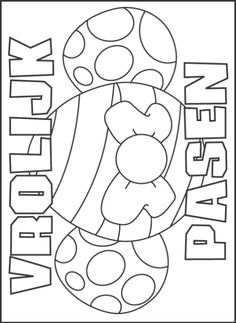 Print Vrolijk pasen kleurplaat Coloring Sheets, Coloring Pages, Anna, Preschool Art, Happy Easter, Decoupage, Stencils, Kids Rugs, Quilts
