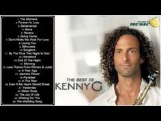 The Best of Kenny G Greatest Hits Full Album 2013
