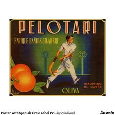 "Poster with vintage crate box label print from Spain advertising ""Gilabert's Olives"" with cool Pelota player in action. Also available as cool post and greeting cards!"