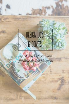 Design Do's & Don'ts from Your Favorite Design Bloggers