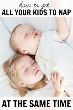 7 tips to get all your kids to nap at the same time every day