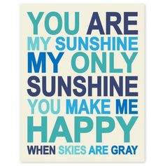 You Are My Sunshine - Precious Prints from Finny and Zook