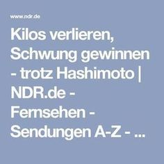 Kilos verlieren, Schwung gewinnen - trotz Hashimoto   NDR.de - Fernsehen - Sendungen A-Z - Die Ernährungsdocs