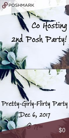 Posh Party Alert Come hang with me as I co host my 2nd Posh Party!!! Still looking for closets so please tag this listing so I can find some awesome items! Look forward to partying with all you cool peeps 😊 Posh Party Other