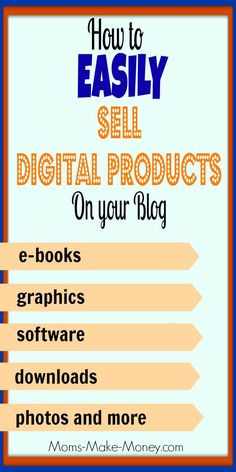 How to Sell Digital Products Online – Setting Up Shop Series - Moms Make Money