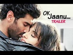 OK Jaanu Movie Official Trailer 2017 Aditya Roy Kapur Shraddha Kapoor. Latest Hindi Movies, Latest Bollywood Movies, Upcoming Movie Trailers, Upcoming Movies, Ok Jaanu Movie, Hd Movies Download, Film Watch, Entertainment Video, Drama Film