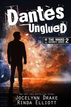 Dantes Unglued (Jocelynn Drake, Rinda Elliott) - Review by Claire