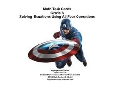 Aligned with CCSS.Math.Content.6 EE.A.2This product has 120 Task Cards to provide practice solving for an unknown in each of the four operations. The collection is themed with a fun Avengers theme to make the practice more engaging for your students.Student Worksheets and Answer Keys IncludedLooking for math materials?Math Practice