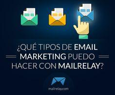 ¿Qué tipos de email marketing puedo hacer con Mailrelay?