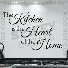 Kitchen The Heart of the Home vinyl wall decal Wall Decal Sticker, Vinyl Decals, Wall Stickers, Family Love, Home And Family, Wall Writing, Kitchen Wall Art, Kitchen Board, Kitchen Decor