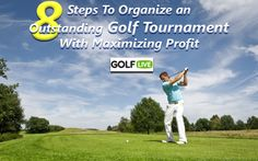 8 Steps To Organize An Outstanding Golf Tournament With Maximum Profit