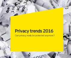 Can privacy really be protected anymore? Find out in EY's #Privacy trends report 2016. http://eybene.smh.re/2IM    Via @techpearce2 @techpearce3