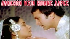 आँखों में हमने आपके__Aankhon Mein Humne Aapke || Thori Si Bewafai || Romantic Classic Song - YouTube