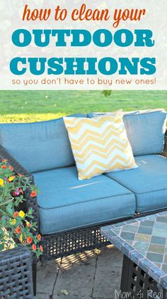 How to clean your outdoor cushions so you don't have to buy new ones and you can save money! via @Mom4Real