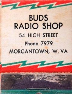 Buds Radio Shop Feature MB Morgantown, WV  To Design & Order Your #advertisingmatches GoTo: Getmatches.com Today!