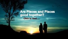 Are Pisces Man and Pisces Woman Compatible for love, marriage, friendship and partnership. Also, read their best love match and much more. Pisces Man Pisces Woman, Pisces Woman Compatibility, Zodiac Signs Pisces, Taurus, Zodiac Signs In Love, Aries Love, Best Zodiac Sign, Capricorn Personality Traits, March Pisces