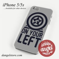 On your left captain america 1 Phone case for iPhone 4/4s/5/5c/5s/6/6 plus