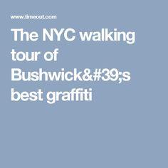 The NYC walking tour of Bushwick's best graffiti
