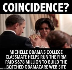 ,,MICHELLE OBAMAS COLLEGE CLASSMATE HELPS RUN THE FIRM THAT GOT THE JOB FOR OBAMA CARE WEBSTE.