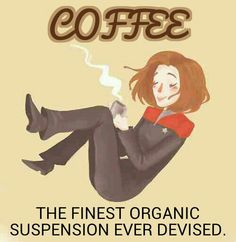 Janeway coffee quote