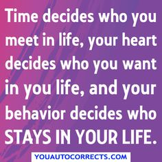 Your Behavior Decides Who Stays In Your Life