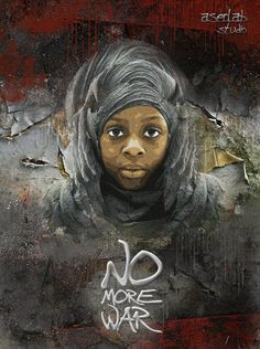 """No more war"". From the Street Art Utopia album (FB)."