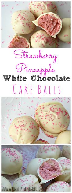 Strawberry Pineapple White Chocolate Cake Balls - The most delicious summer treat for BBQs or keeping in your freezer for a quick dessert!