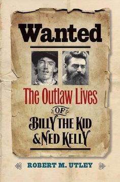 Wanted: The Outlaw Lives of Billy the Kid and Ned Kelly - The oft-told exploits of Billy the Kid and Ned Kelly survive vividly in the public imaginations of their respective countries, the United States and Australia. But the outlaws' reputations are so weighted with legend and myth, the truth of their lives has become obscure. In this adventure-filled double biography, Robert M. Utley reveals the true stories and parallel courses of the two notorious contemporaries who lived by the gun,