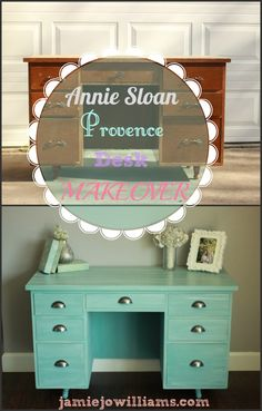 Desk Makeover Tutorial with Annie Sloan Provence Chalk Paint!
