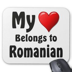 Shop My heart Belongs to Romanian Mouse Pad created by Parleremo. Finnish Language, Romanian Language, Russian Language, Italian Language, French Language, Polish Language, Custom Mouse Pads, Marketing Materials, Languages