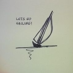 Lets go #sailing #boat #sea #yacht #yachting #sail #sailboat #drawing #sketch #doodle #relax by ladygbak