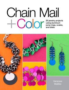 Chain Mail + Color Chainmail Jewelry Book Chainmail Instructions | Kali Butterfly - Dynamic Chainmail Jewelry by Vanessa Walilko