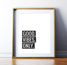 Printable Art Good Vibes Only Poster Motivational Quote Minimalist Typography Inspirational Poster Monochrome Wall Art Digital Download