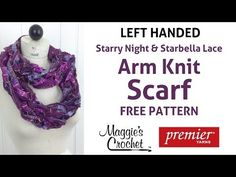 Arm Knit Scarf with Starbella Lace & Starry Night Yarn - Left Handed - YouTube