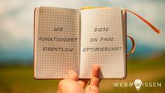 Nach der Keywordrecherche ist die On Page Optimierung der zweite Schritt der Suchmaschinenoptimierung Deiner Seite. Neben einigen technischen Dingen geht es in erster Linie um Deine Inhalte.