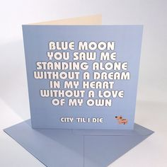 Blue Moon - Man City song on a card
