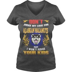 ALASKAN MALAMUTE Don't Judge My Love ALASKAN MALAMUTE #gift #ideas #Popular #Everything #Videos #Shop #Animals #pets #Architecture #Art #Cars #motorcycles #Celebrities #DIY #crafts #Design #Education #Entertainment #Food #drink #Gardening #Geek #Hair #beauty #Health #fitness #History #Holidays #events #Home decor #Humor #Illustrations #posters #Kids #parenting #Men #Outdoors #Photography #Products #Quotes #Science #nature #Sports #Tattoos #Technology #Travel #Weddings #Women