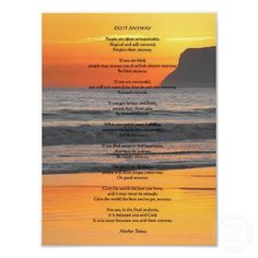 """Ocean Sunset """"Do It Anyway"""" Canvas Print - Custom Canvas Prints Spirituality Posters, People Are Often Unreasonable, Ro Do, Writing Posters, False Friends, Inspirational Poems, Ocean Sunset, Do It Anyway, Vacation Pictures"""