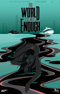 The World Is Not Enough by Mike Mahle