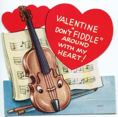 Sempre dolcissimo, fermata a nessuna cosa con spirito e somma passione. | Don't fiddle around with my heart. | Jim's second grade valentine. | #violin #valentine