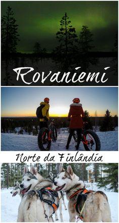 Dicas do que fazer em Rovaniemi na Finlândia. Como planejar a viagem para a Lapônia, onde ficar em Rovaniemi e como ver a aurora boreal na Finlândia. Descubra esse destino mágico de inverno. via @Love and Road