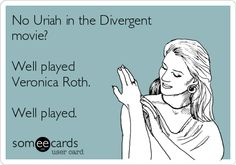 Uriah is a huge part in all three movies!!! He needs to be in Divergent!!!!!