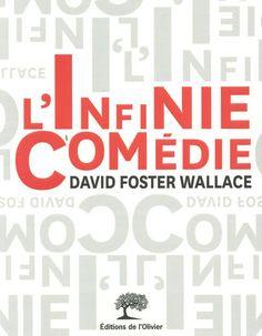 « L'Infinie Comédie », de David Foster Wallace